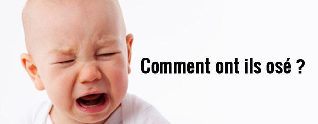 bébé qui pleure comment ont ils osé ? les pires prénoms